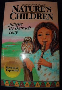 My treasured copy of Juliette's book, Natures Children.
